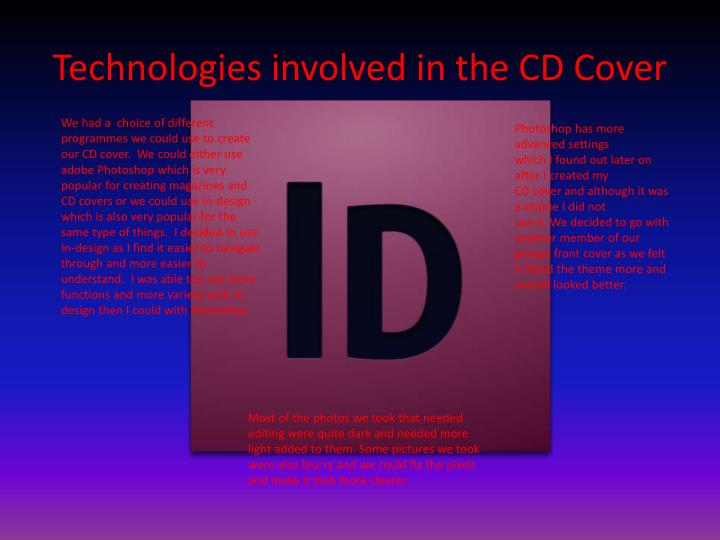 Technologies involved in the CD Cover