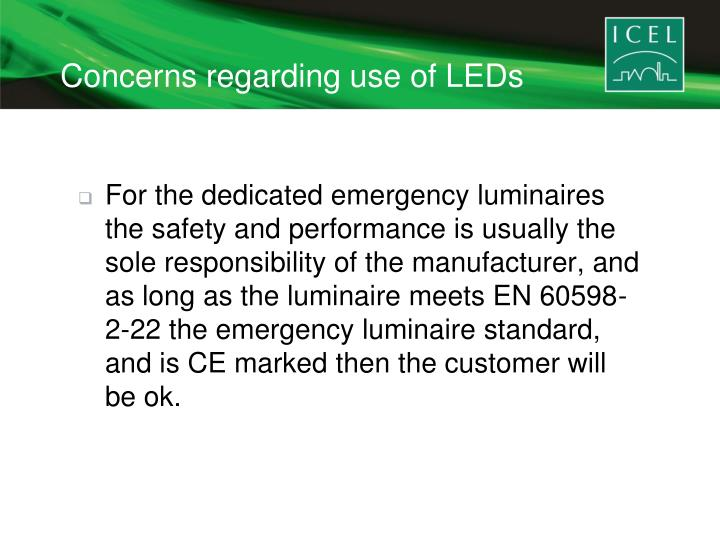 Concerns regarding use of LEDs