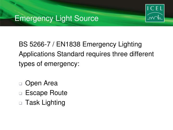 Emergency Light Source