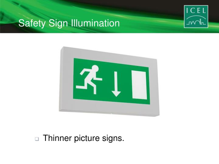 Safety Sign Illumination