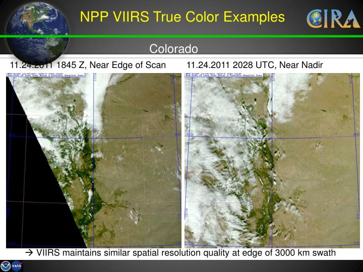 NPP VIIRS True Color Examples