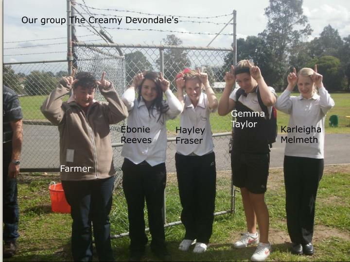 Our group The Creamy Devondale's