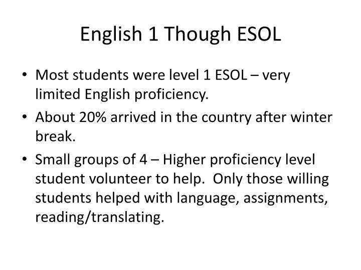 English 1 Though ESOL