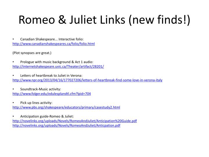Romeo & Juliet Links (new finds!)