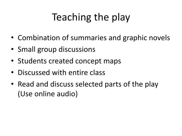 Teaching the play