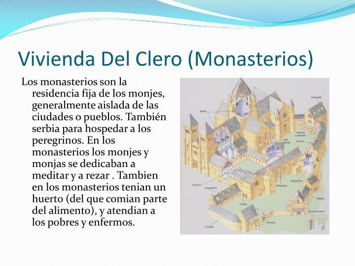Vivienda Del Clero (Monasterios)