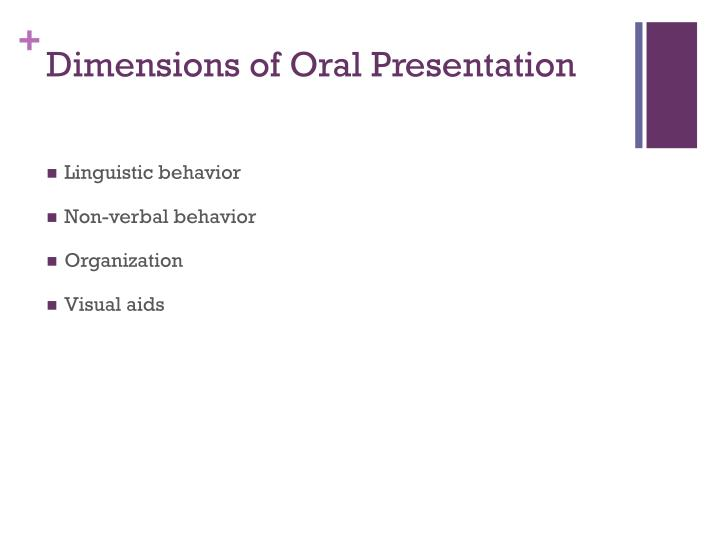 Dimensions of Oral Presentation