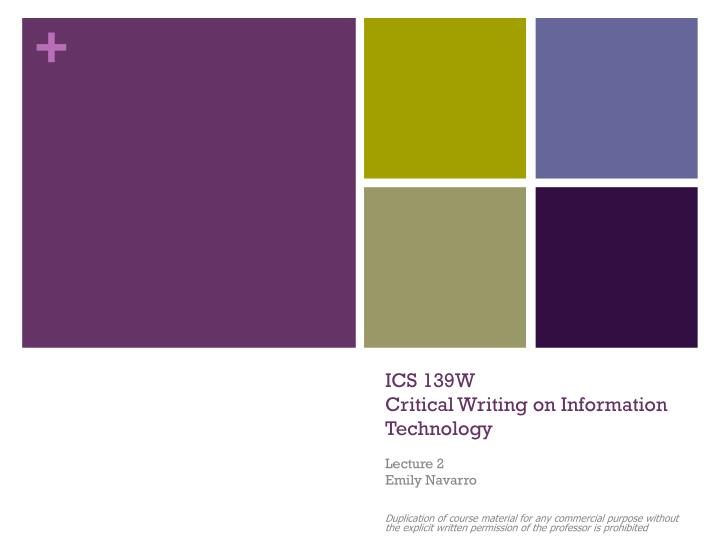 Ics 139w critical writing on information technology