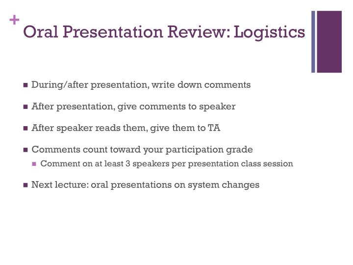 Oral Presentation Review: Logistics