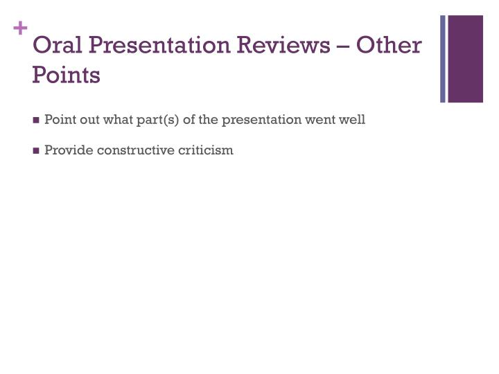Oral Presentation Reviews – Other Points