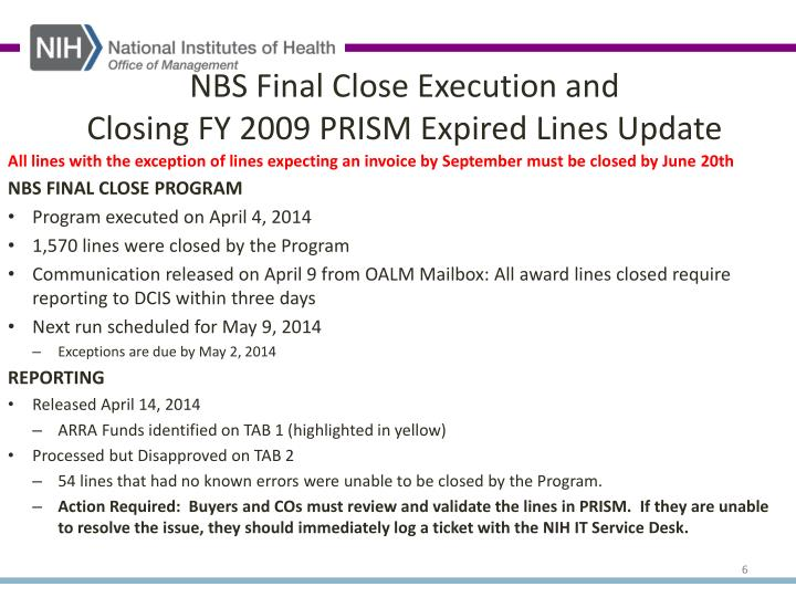 NBS Final Close Execution and