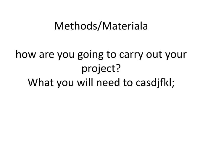 Methods/