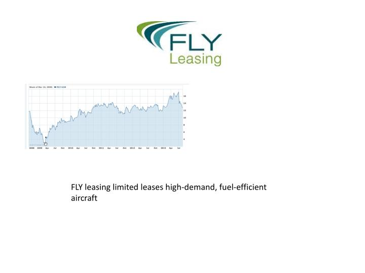 FLY leasing limited leases high-demand, fuel-efficient aircraft