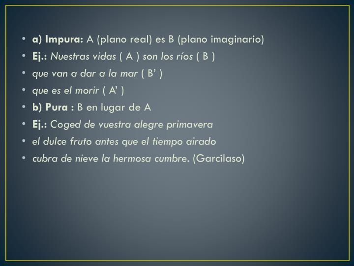 a) Impura: