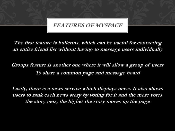 Features of MySpace