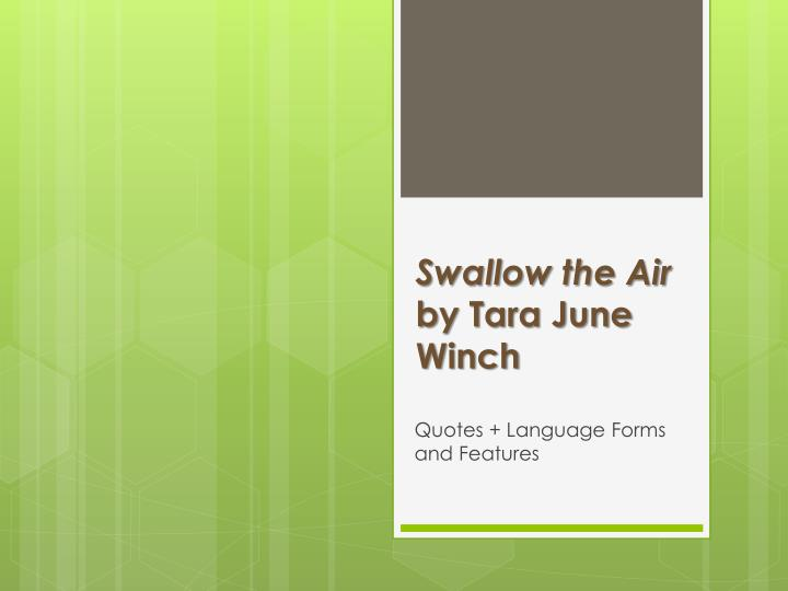Swallow the air by t ara june winch