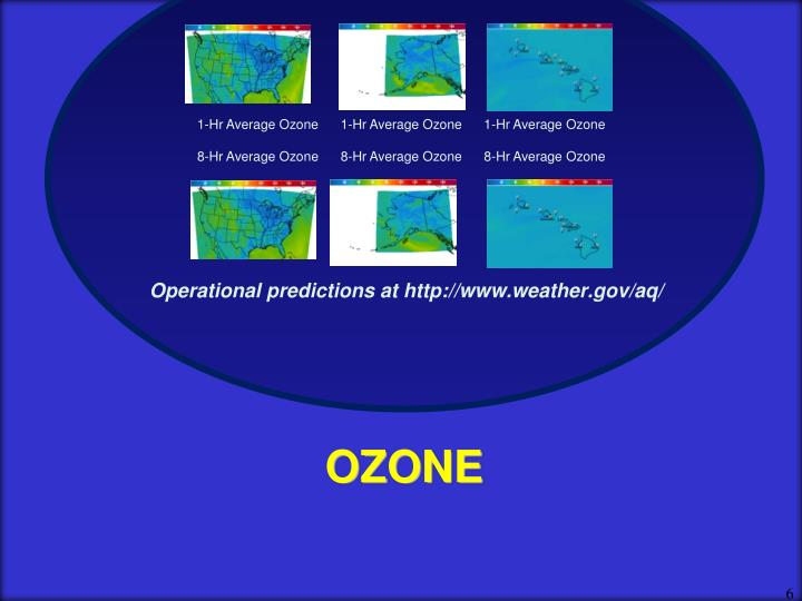Operational predictions at http://www.weather.gov/aq/