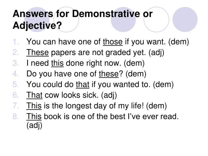 Answers for Demonstrative or Adjective?