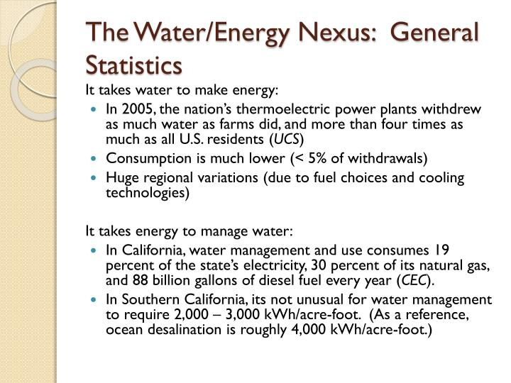 The Water/Energy Nexus:  General Statistics