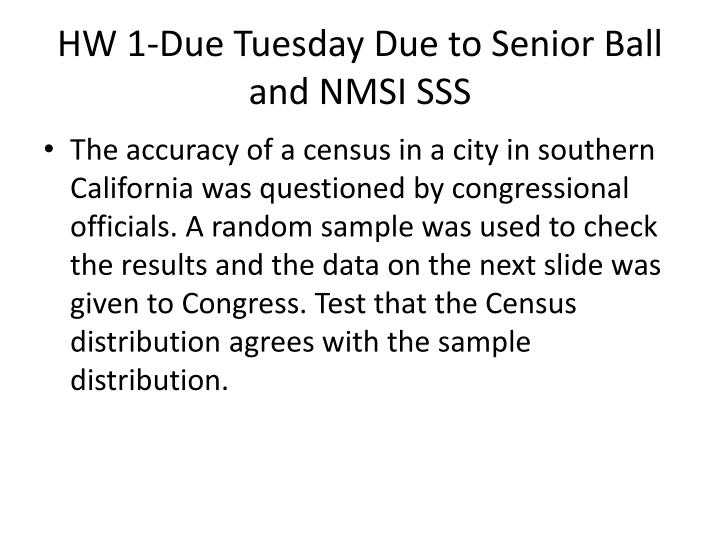 HW 1-Due Tuesday Due to Senior Ball and NMSI SSS