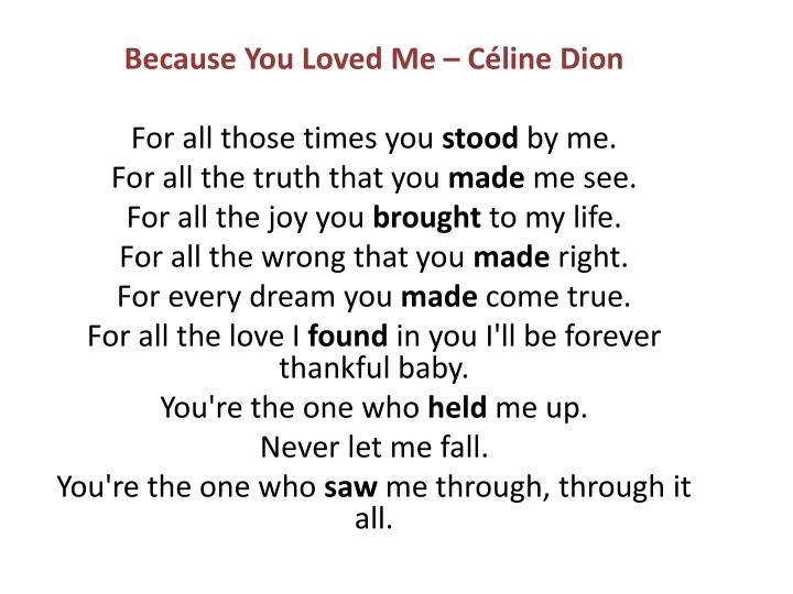 Because You Loved Me – Céline Dion
