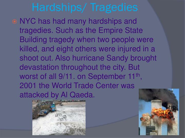 Hardships/ Tragedies