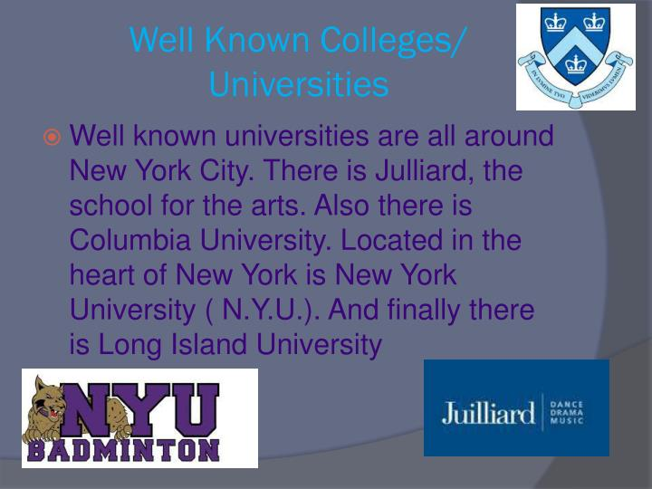 Well Known Colleges/ Universities