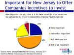 important for new jersey to offer companies incentives to invest
