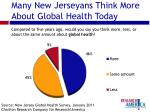 many new jerseyans think more about global health today