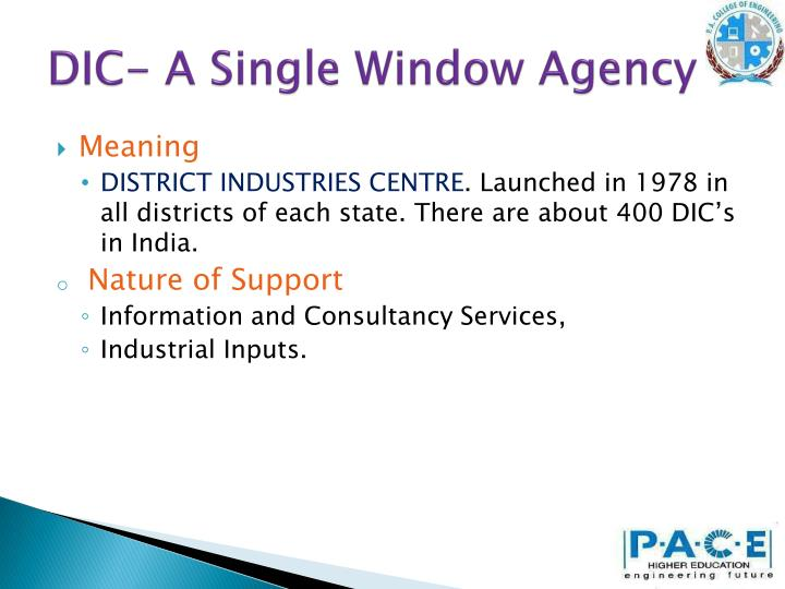 DIC- A Single Window Agency
