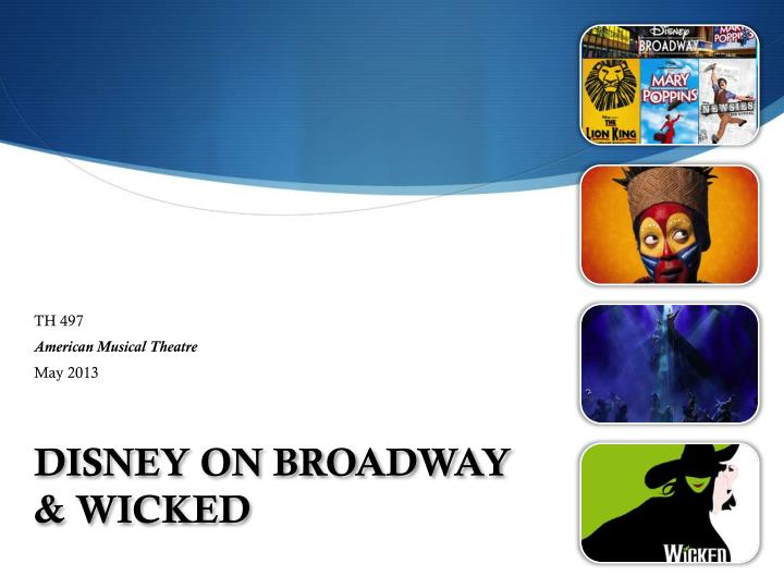 Disney on broadway wicked