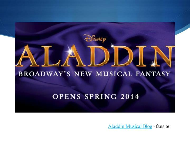 Aladdin Musical Blog