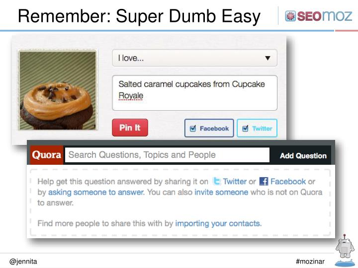 Remember: Super Dumb Easy