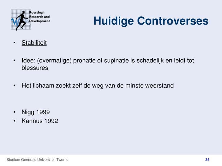 Huidige Controverses