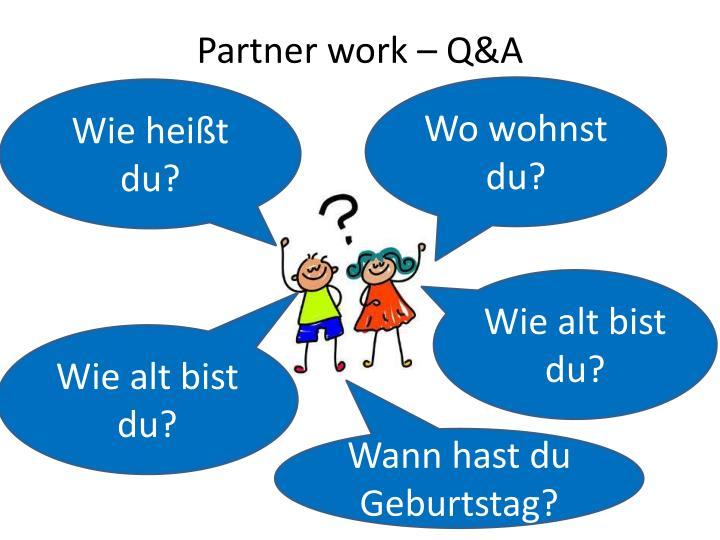 Partner work – Q&A