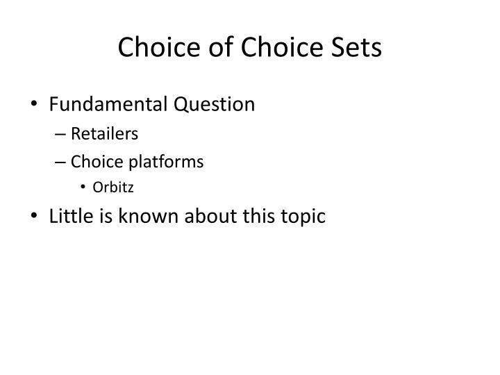 Choice of Choice Sets