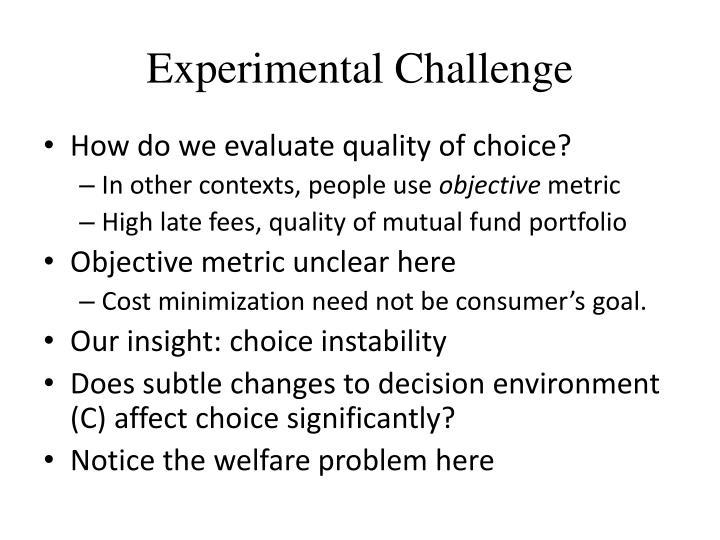 Experimental Challenge