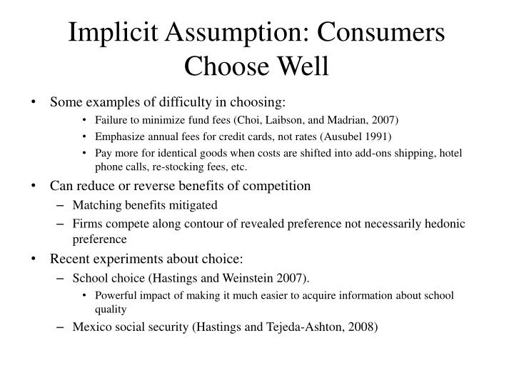 Implicit Assumption: Consumers Choose Well