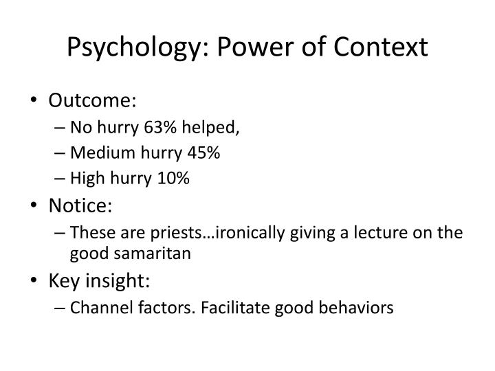 Psychology: Power of Context