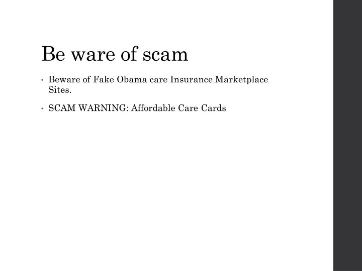 Be ware of scam
