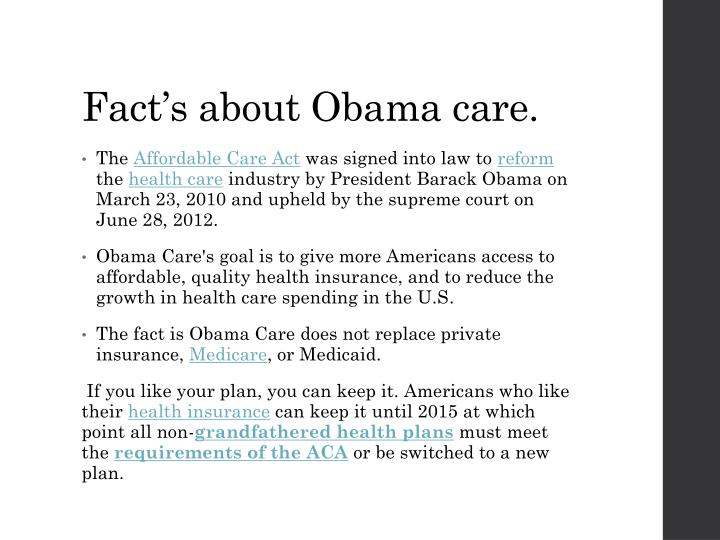 Fact s about obama care