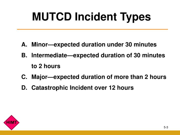 MUTCD Incident Types
