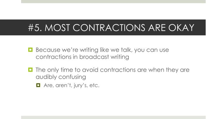 #5. MOST CONTRACTIONS ARE OKAY
