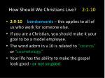 how should we christians live 2 1 106