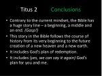 titus 2 conclusions