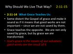 why should we live that way 2 11 152