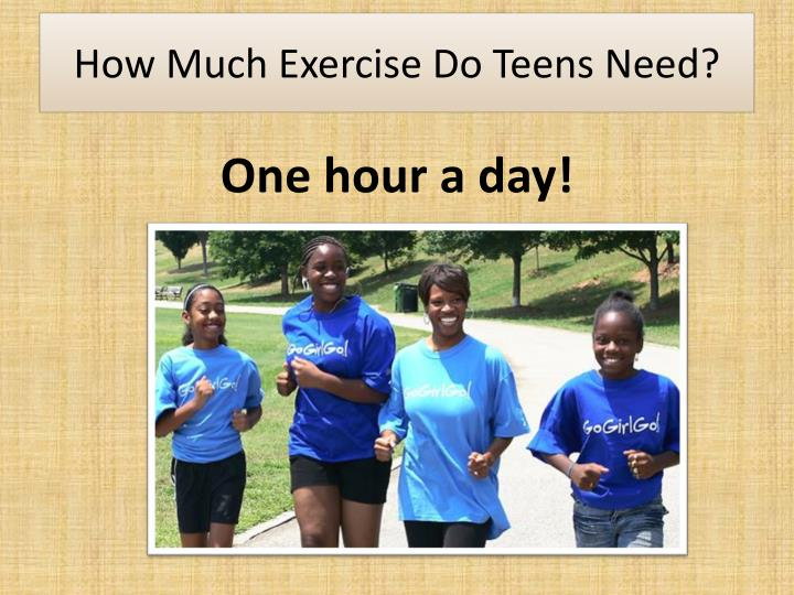 How much exercise do teens need