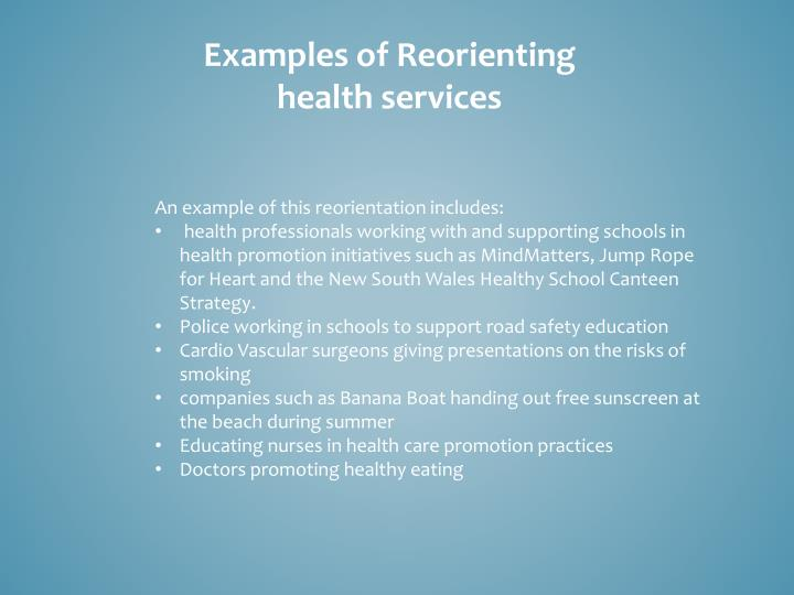 Examples of Reorienting health services