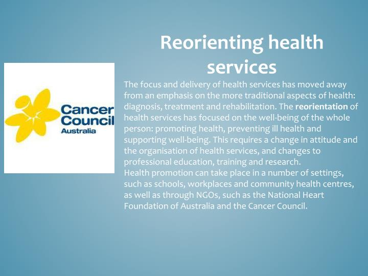 Reorienting health services