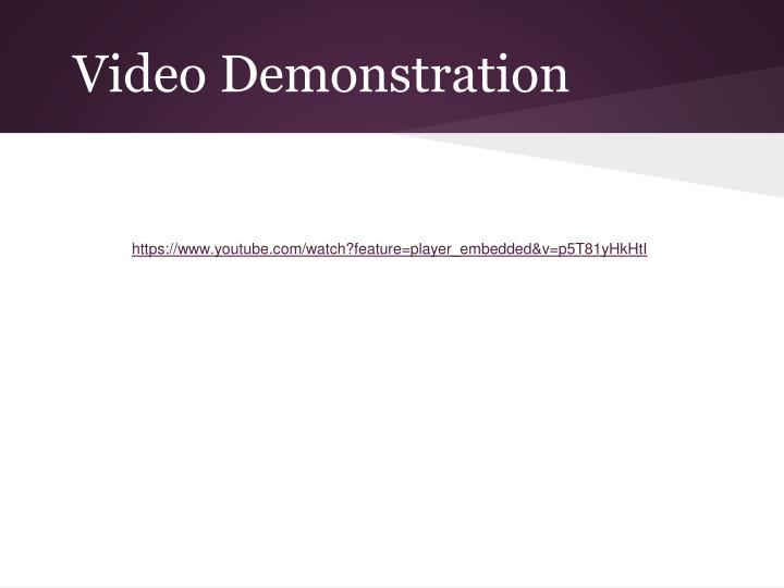 Video Demonstration